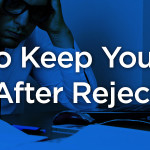 HowToKeepYourChinUpAfterRejection