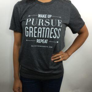 PursueGreatnessTee