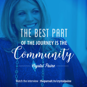 The best part of the journey is community. -Crystal Paine